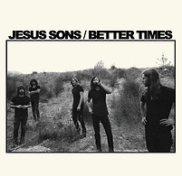 Jesus Sons - Better Times