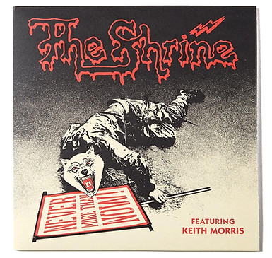 The Shrine feat. Keith Morris - Never More than Now