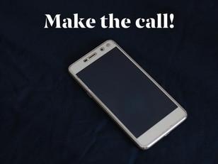 Make the call.