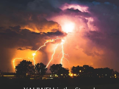 YAHWEH is the Storm!