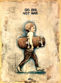 go sk8. not war.