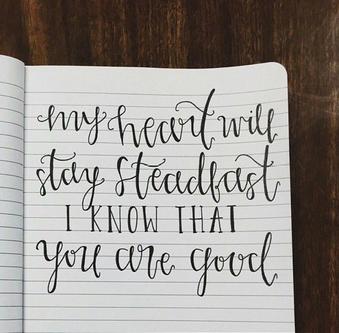 stay steadfast my soul