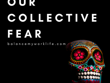 Our Collective Fear