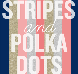 Polka Dots and Stripes Together?
