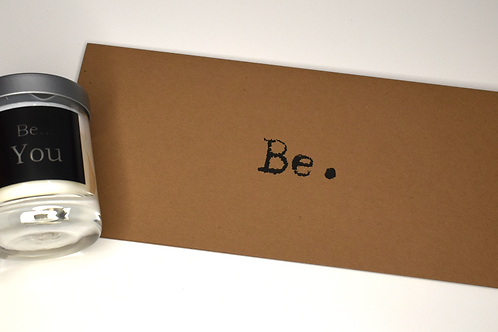 Beautiful 'Be YOU' Candle and Card/Envelope