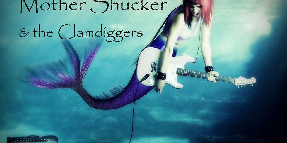 Mother Shucker and the Clam Diggers