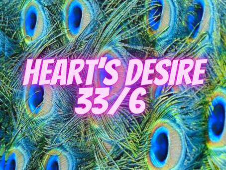 HEART'S DESIRE MASTER NUMBER    THIRTY-THREE  EGYPTIAN NUMEROLOGY