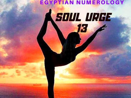 EGYPTIAN NUMEROLOGY; SOUL URGE NUMBER 13