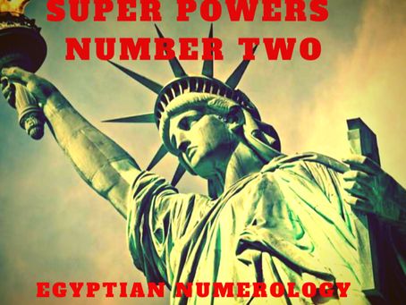 EGYPTIAN NUMEROLOGY;                  SUPER-POWERS OF THE NUMBER TWO