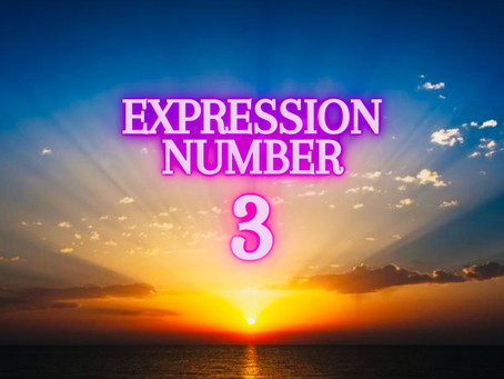 EXPRESSION NUMBER THREE           EGYPTIAN NUMEROLOGY