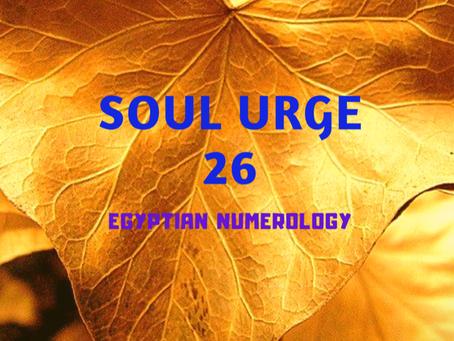 SOUL URGE NUMBER 26 EGYPTIAN NUMEROLOGY