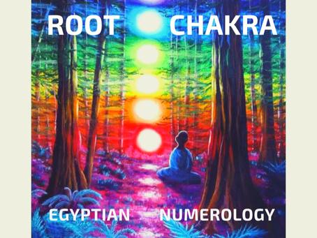 EGYPTIAN NUMEROLOGY;       ROOT CHAKRA & ANIMAL MEDICINE
