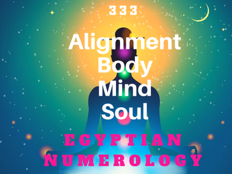 EGYPTIAN NUMEROLOGY; Repeating Numbers 333