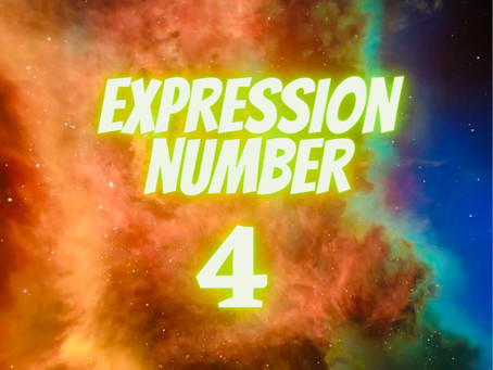 EXPRESSION NUMBER 4                       EGYPTIAN NUMEROLOGY