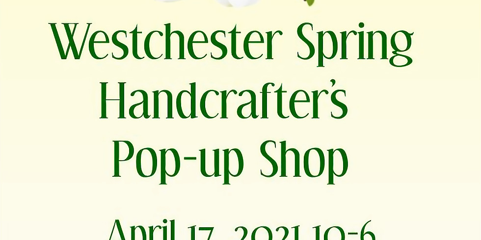 Westchester Spring Pop-Up Shop