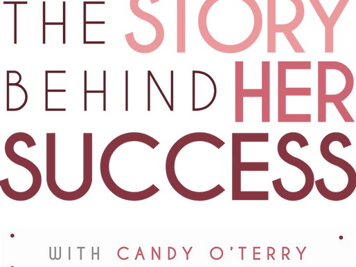 The Story Behind Her Success with Candy O'Terry