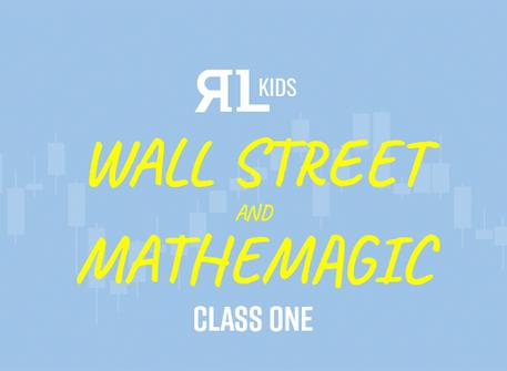 Wall Street and Math Magic: Kids Webinar #1 March 19th, 2019