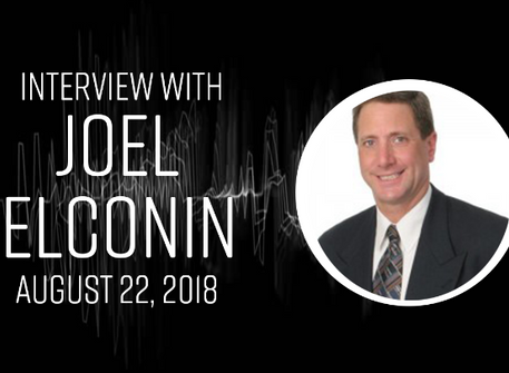 Real Life Interview with Joel Elconin August 22nd, 2018