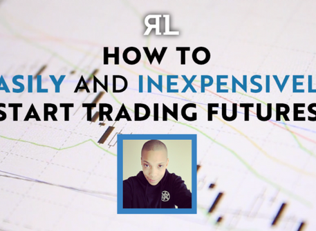 How to easily and inexpensively start trading futures