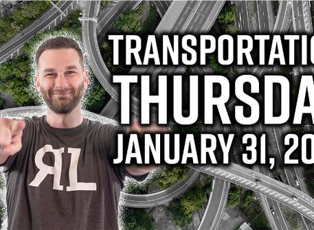 Transportation Thursday - January 31, 2019
