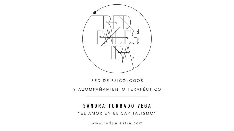 """Sandra Turrado Vega - """"El amor en el capitalismo"""""""
