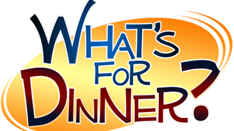 whats for dinner.png