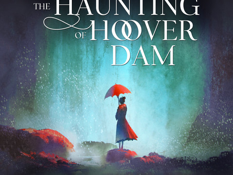 The Haunting of Hoover Dam Is Available in Audiobook