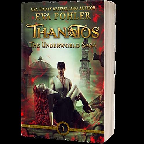 Thanatos: The Underworld Saga, Book One