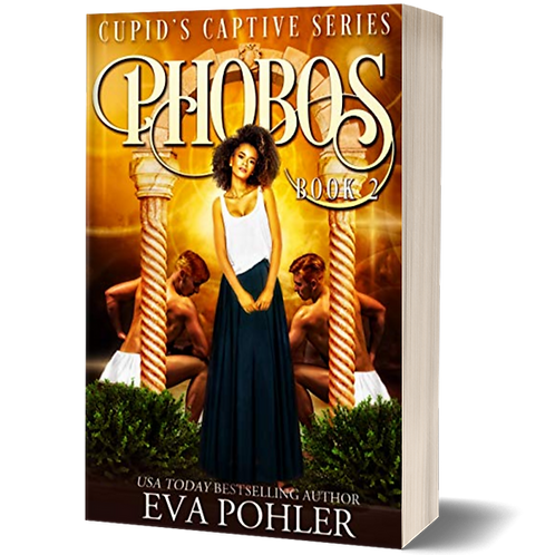Phobos: Cupid's Captive, Book Two