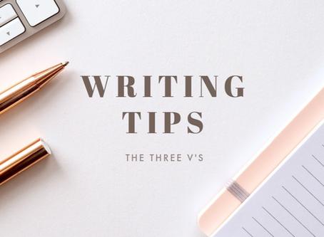 The Three V's of Good Writing