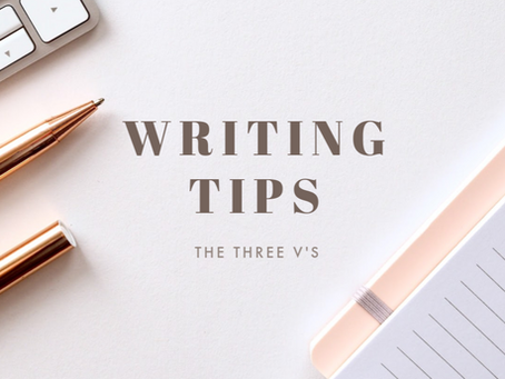The Three V's of Good Writing