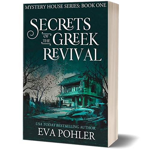 Secrets of the Greek Revival: The Mystery House Series, Book One