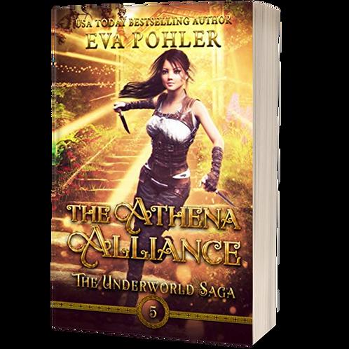 The Athena Alliance: The Underworld Saga, Book Five