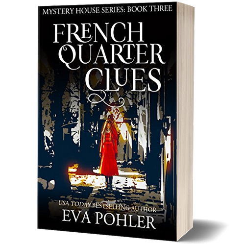 French Quarter Clues: The Mystery House Series, Book Three