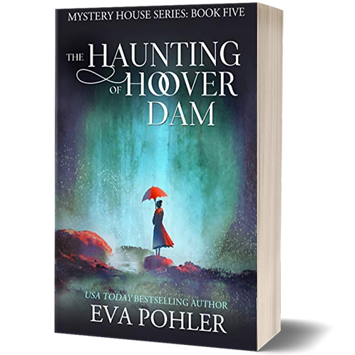 The Haunting of Hoover Dam: The Mystery House Series, Book Five