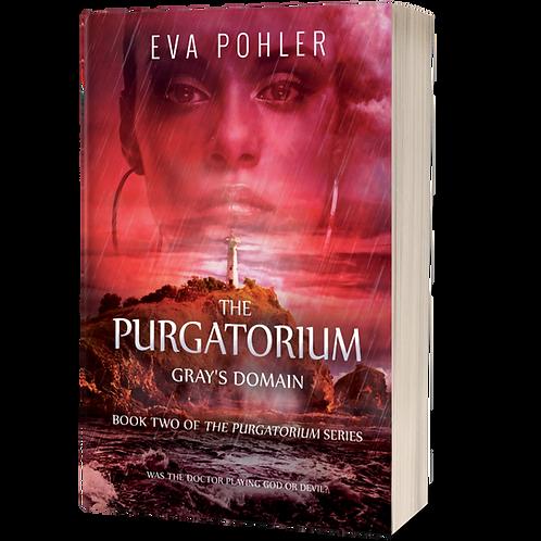 Gray's Domain: The Purgatorium, Book Two
