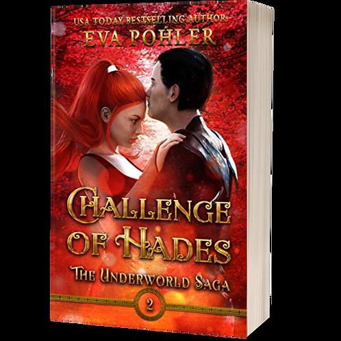 Challenge of Hades: The Underworld Saga, Book Two