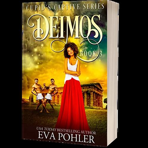 Deimos: Cupid's Captive, Book Three