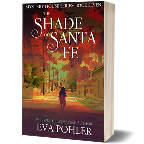 The Shade of Santa Fe: The Mystery House Series, Book Seven