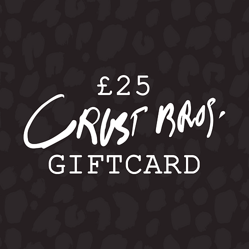 £25 Crust Bros Gift Card