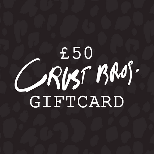 £50 Crust Bros Gift Card