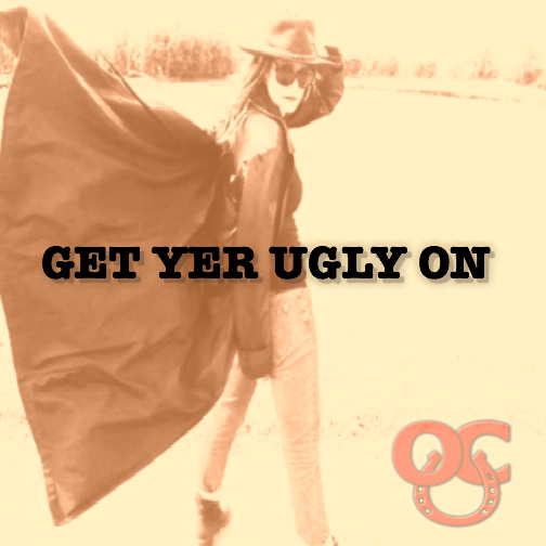 Get Yer Ugly On