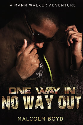 One Way In, No Way Out