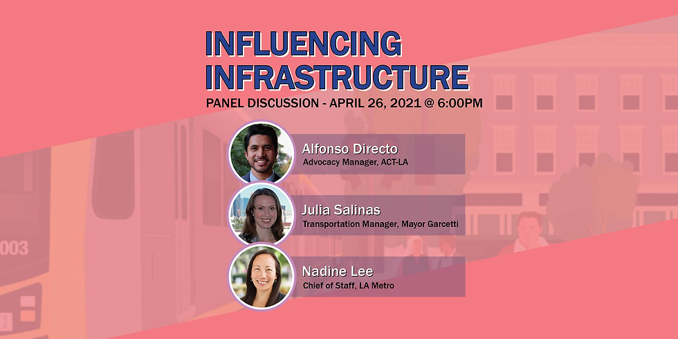 Influencing Infrastructure - ASCE LA/SD YMF Panel Discussion