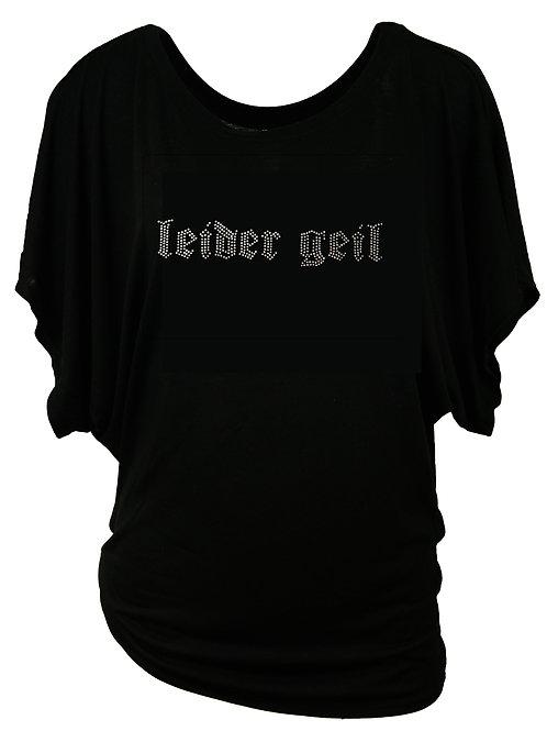 LEIDER GEIL Trachtenshirt Fun Shirt