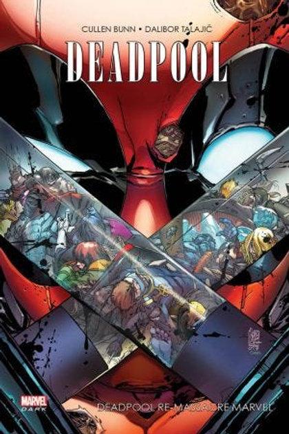 Deadpool - Deadpool Re-Massacre Marvel