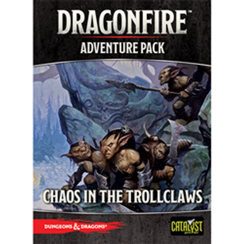 Dragonfire -Adventure Pack- Chaos in the Trollclaws
