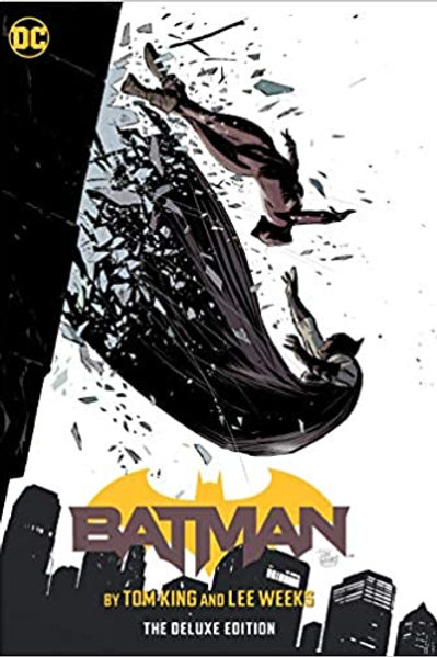 Batman by Tom King & Lee Weeks: The Deluxe Edition - Hardcover