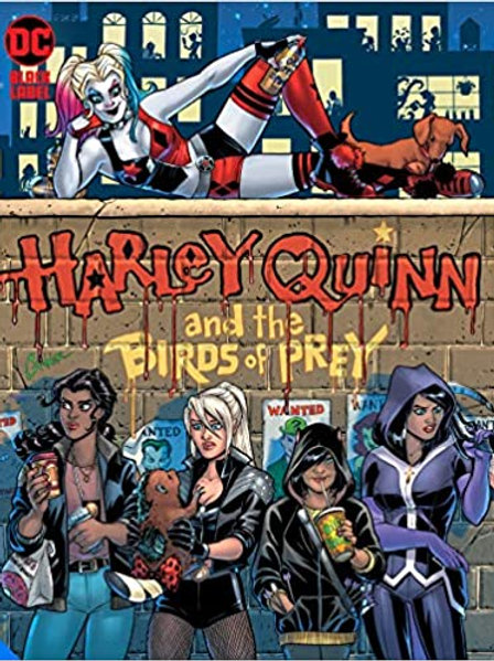 Harley Quinn & the Birds of Prey: The Hunt for Harley - Hard Cover