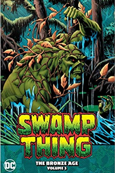 Swamp Thing: The Bronze Age Vol. 3 - Trade Paperback